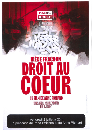 """vendredi 02/07/2021 à 20H : """"DROIT AU COEUR"""" à l'issue de la séance discussion avec Irène Frachon, et Anne Richard, réalisatrice."""