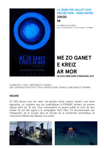"""jeudi 01/02/2021 à 20H30 : """"ME ZO GANET E KREIZ AR MOR"""" ciné/débat en présence de Emmnauel Roy, réalisateur, Le TEATR PIBA et L' IFREMER;"""