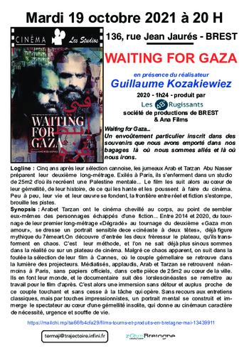 """Mardi 19/10 à 20H : """"WAITING FOR GAZA"""" en présence de Guillaume Kozakiewiez, réalisateur."""