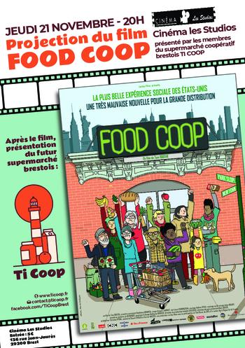 """jeudi 21/11 à 20H : projection """"FOOD COOP""""  séance animée et présentée par les membres du supermarché coopératif brestois TI COOP."""