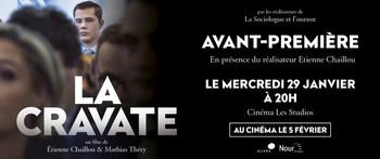 """mercredi 29/01 à 20H : projection """"LA CRAVATE"""" à l'issue de la séance rencontre avec Etienne CHAILLOU, co-réalisateur."""