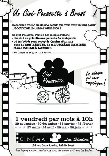 2ème Edition du Ciné-Poussette à Brest : le choix des films seront communiqués 15 jours avant la séance. En fonction des sorties des films.